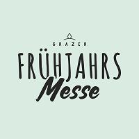Frühjahrsmesse 2022 Graz