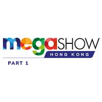 Mega Show Part 1 2022 Hong Kong