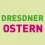 Dresdner Ostern, Dresde