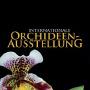 Exposiciónes internationale de orquídeas, Klosterneuburg