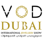VOD Dubai International Jewellery Show, Dubái